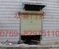 企石卷帘门供应商专业订做安装维修各式卷闸门工业门